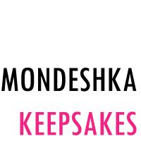 MONDESHKA KEEPSAKES